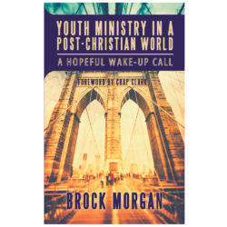 Youth Ministry in a Post-Christian World