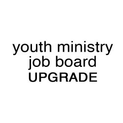 Youth Ministry Job Board