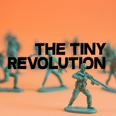 The Tiny Revolution